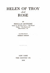 Helen of Troy: And Rose