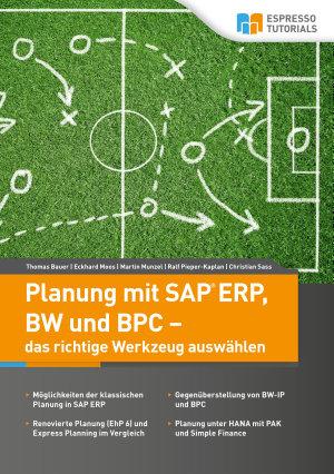 Planung mit SAP ERP  BW und BPC     das richtige Werkzeug ausw  hlen PDF
