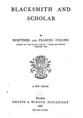 Blacksmith and scholar, by Mortimer and Frances Collins. 1883