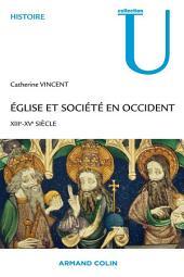 Église et société en Occident: XIIIe-XVe siècles