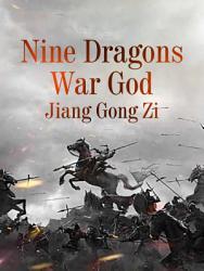 Nine Dragons War God Book PDF