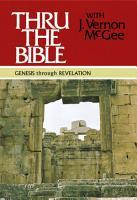 Thru the Bible  Genesis through Revelation PDF