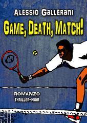 Game,Death,Match!