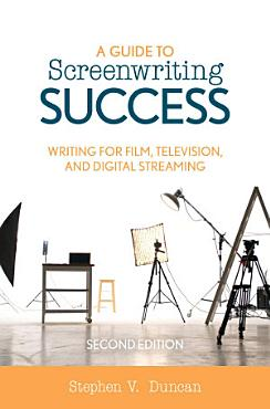 A Guide to Screenwriting Success PDF