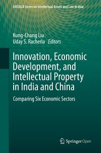 Innovation  Economic Development  and Intellectual Property in India and China