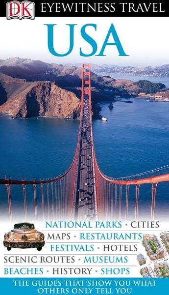 DK Eyewitness Travel Guide: USA