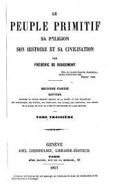 Le peuple primitif: Sa réligion, son histoire et sa civilisation. II,3