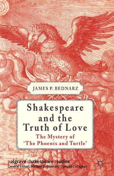 Download Shakespeare and the Truth of Love Book