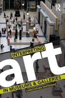 Interpreting Art in Museums and Galleries PDF