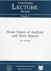 Some Points of Analysis and Their History