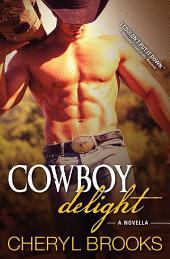Cowboy Delight: A Novella