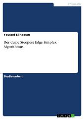 Der duale Steepest Edge Simplex Algorithmus