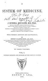 A System of Medicine: Volume 1