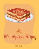 Hello  365 Lasagna Recipes PDF