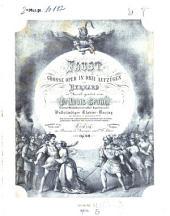 Faust: große Oper in drei Aufzügen von Bernard : op. 60