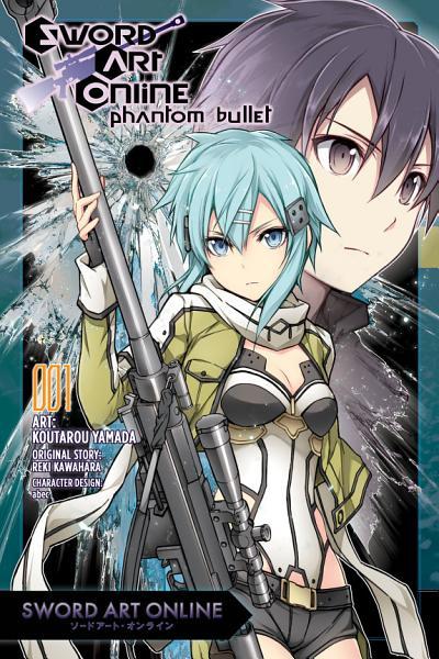 Sword Art Online  Phantom Bullet  Vol  1  manga