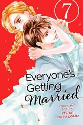 Everyone's Getting Married: Volume 7