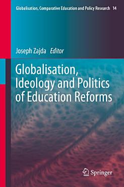 Globalisation  Ideology and Politics of Education Reforms PDF