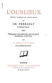 L'oublieux: petite comédie en trois actes ... (1691)