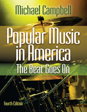 Popular Music in America The Beat Goes On PDF