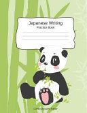 Japanese Writing Practice Book Genkouyoushi Paper  Kanji Notebook a Workbook to Write Kanji  Kana  Katakana Or Hiragana with Cute Panda Design PDF
