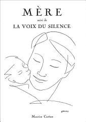 Mère suivi de La voix du silence (recueil de poèmes): Maurice Carême