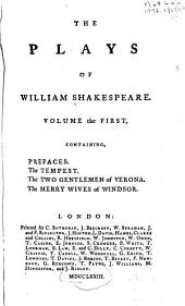 The Plays of William Shakespeare: Prefaces. Tempest. Two gentlemen of Verona. Merry wives of Windsor