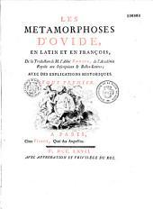 Les métamorphoses d'Ovide en latin et en françois: de la traduction de M. l'Abbé Banier... avec des explications historiques