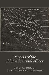 Reports of the Chief Viticultural Officer: Volume 1