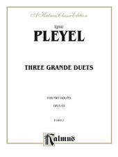 Three Grande Duets, Opus 69: For Two Violins