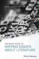 The Wiley Guide to Writing Essays About Literature PDF