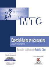 Especialidades en Acupuntura: Materiales Académicos de Medicina China