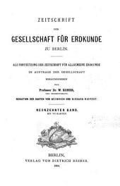 Zeitschrift der Gesellschaft für Erdkunde zu Berlin: Band 3;Band 19