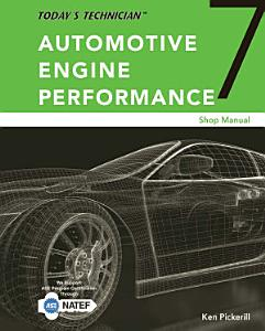 Today s Technician  Automotive Engine Performance  Classroom and Shop Manuals  Spiral bound Version PDF