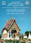 UNESCO-WIPO World Forum on the Protection of Folklore, Phuket April 8 to 10, 1997