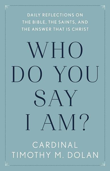Download Who Do You Say I Am  Book