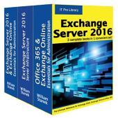 Exchange Server 2016: IT Pro Library
