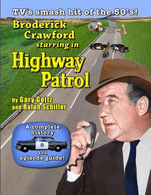 Broderick Crawford Starring in Highway Patrol