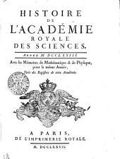 HISTOIRE DE L'ACADÉMIE ROYALE DES SCIENCES. ANNÉE M. DCCLXXIII. Avec les Mémoires de Mathématique & de Physique, pour la même Année, Tirés des Registres de cette Académie