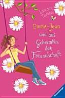 Emma Jean und das Geheimnis der Freundschaft PDF