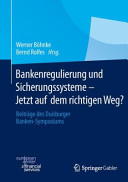 Bankenregulierung und Sicherungssysteme     Jetzt auf dem richtigen Weg  PDF