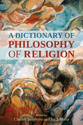 A Dictionary of Philosophy of Religion PDF