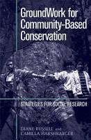 GroundWork for Community Based Conservation PDF