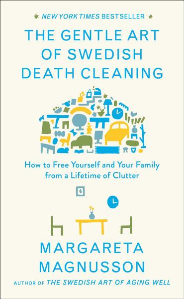 Download The Gentle Art of Swedish Death Cleaning Book