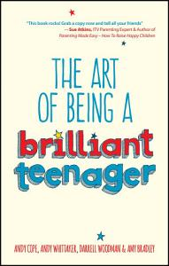 The Art of Being a Brilliant Teenager Book