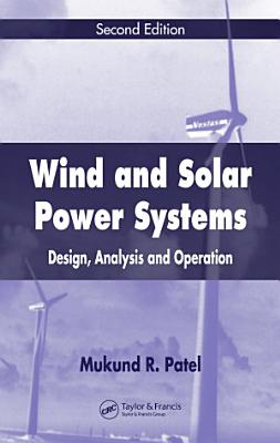 Wind and Solar Power Systems