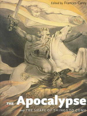 The Apocalypse and the Shape of Things to Come PDF