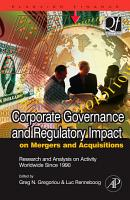 Corporate Governance and Regulatory Impact on Mergers and Acquisitions PDF