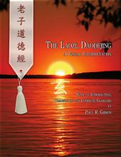The Laozi, Daodejing: A Visual Interpretation