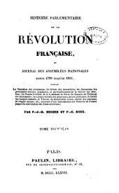 Histoire parlementaire de la révolution française, ou journal des assemblées nationales, depuis 1789 jusqu'en 1815: Volume30